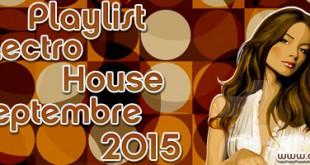 Playlist House Electro Septembre 2015
