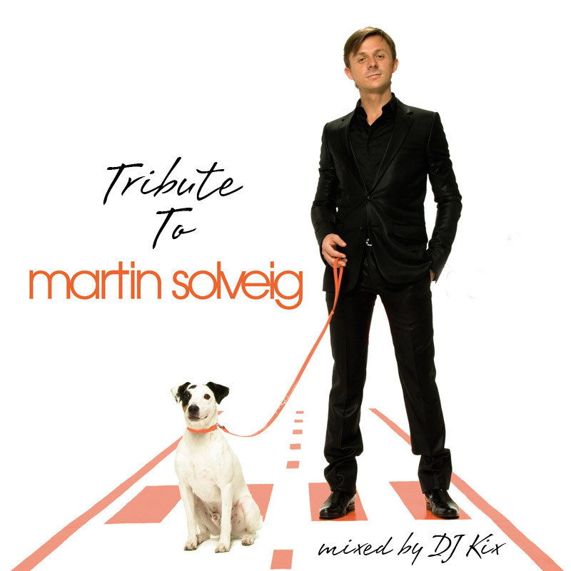 DJ Kix Presents Tribute To Martin Solveig