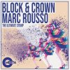 Block & Crown, Marc Rousso – The Ultimate Stomp (Original Mix)