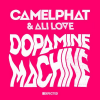 Camelphat & Ali Love – Dopamine Machine (Club Mix)