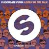 Chocolate Puma – Listen To The Talk (Original Mix)