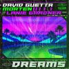 David Guetta & Morten – Dreams (Extended Mix)