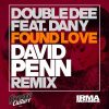 Double Dee – Found Love (David Penn Remix)