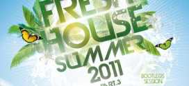 DJ Kix - Fresh House Summer 2011 Part.3 - Bootlegs Session
