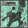 Guz (Nl) – Set U Free (Extended Mix)