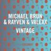 Michael Brun, Rayven & Valexx – Vintage (Original Mix)