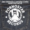 Mike Newman & Antoine Cortez – Make That Move (Original Mix)