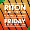 Riton, Nightcrawlers, Mufasa & Hypeman – Friday (Dopamine Extended Re-Edit)
