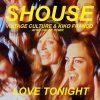 Shouse – Love Tonight (Vintage Culture & Kiko Franco Remix)