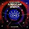 Sultan & Shepard – American Dream (Original Edit)