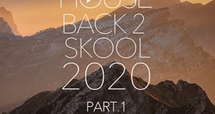 DJ Kix – Fresh House Back 2 Skool 2020 Part.1