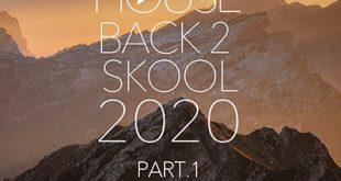 DJ Kix – Fresh House Back 2 Skool 2020 Part.1