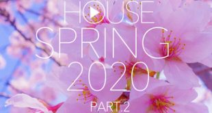 DJ Kix – Fresh House Spring 2020 Part.2
