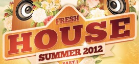 DJ Kix – Fresh House Summer 2012 Part.1