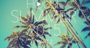 DJ Kix - Fresh House Summer 2015 Part.2