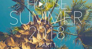 DJ Kix - Fresh House Summer 2018 Part.1