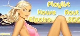 Playlist House Electro Aout 2009