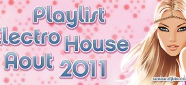 Playlist House Electro Aout 2011