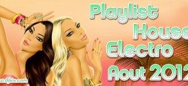 Playlist House Electro Aout 2012