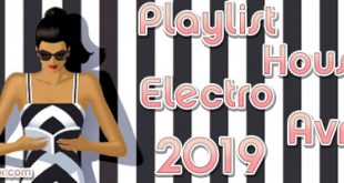 Playlist House Electro Avril 2019