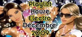 Playlist House Electro Décembre 2009