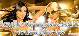 Playlist House Electro Décembre 2010