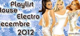 Playlist House Electro Décembre 2012