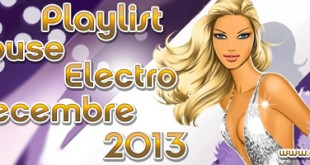 Playlist House Electro Décembre 2013