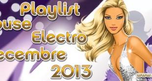 Playlist House Electro Décembre 2013