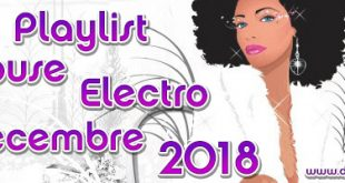 Playlist House Electro Decembre 2018