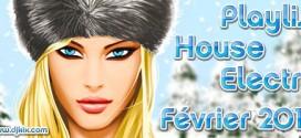 Playlist House Electro Février 2012