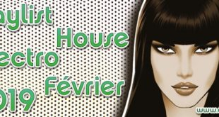 Playlist House Electro Février 2019