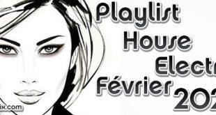 Playlist House Electro Février 2020