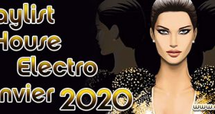 Playlist House Electro Janvier 2020