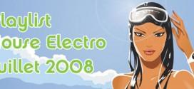 Playlist House Electro Juillet 2008