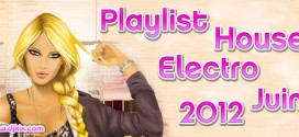 Playlist House Electro Juin 2012