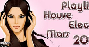 Playlist House Electro Mars 2018
