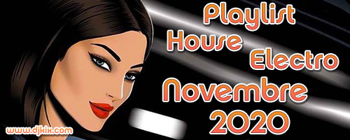 Playlist House Electro Novembre 2020