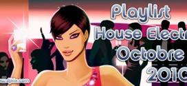 Playlist House Electro Octobre 2010