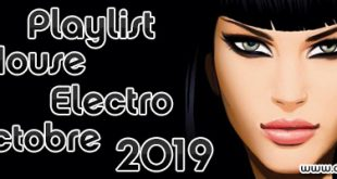 Playlist House Electro Octobre 2019