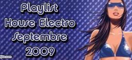 Playlist House Electro Septembre 2009