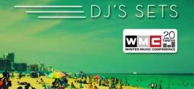 WMC 2012 DJ Sets